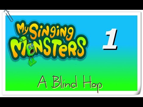 A Blind Hop - My Singing Monsters - Part 1