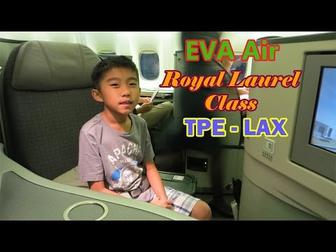 EVA Air Royal Laurel Class B777 Taipei to Los Angeles