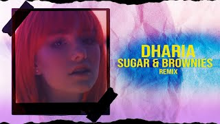 DHARIA - Sugar & Brownies (MerOne Music Remix)