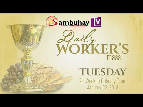 Sambuhay Daily TV Mass | January 22, 2019