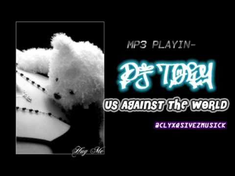 dj toby - Us Against the World (remix)