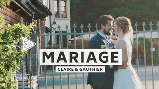 Mariage - Claire & Gauthier (extraits)