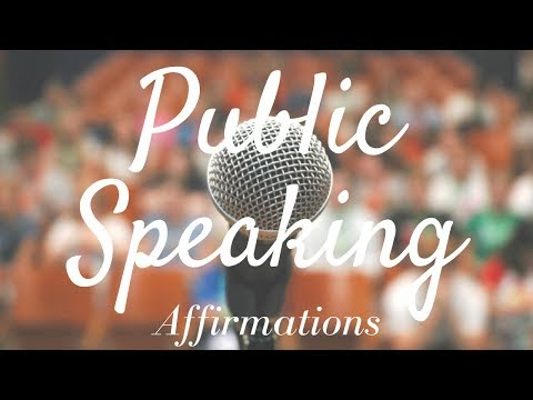 Public Speaking Affirmations (Train Your Subconscious!) -Use for 21 Days!