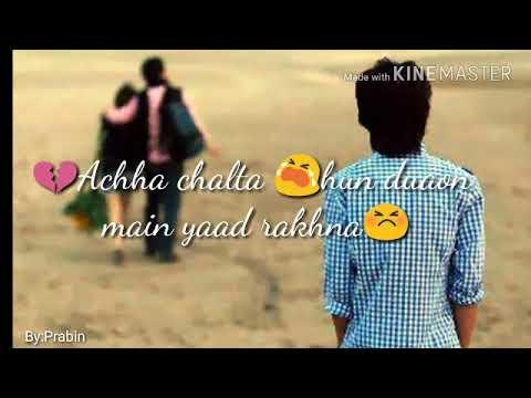 Acha chalta hun duaon main yaad rakhna 3o seconds WhatsApp status