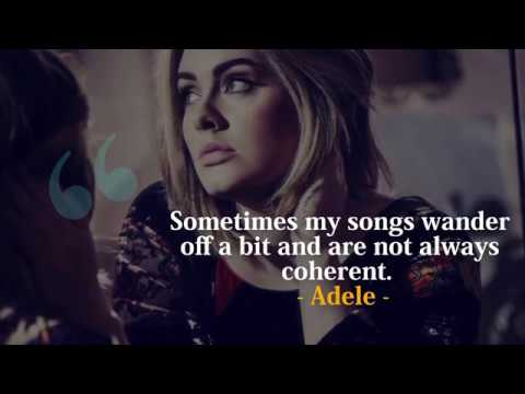 Adele's Best Quotes | Inspiring Adele Quotes to Live By