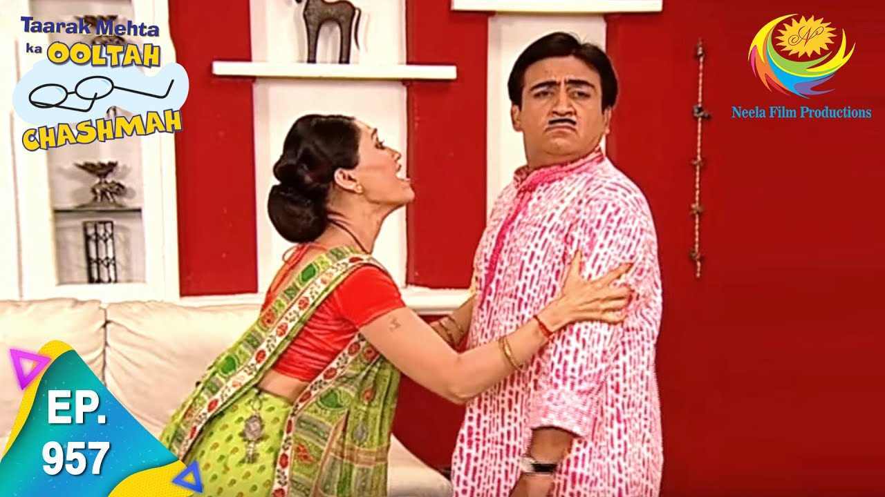 Download Taarak Mehta Ka Ooltah Chashmah - Episode 957 - Full Episode