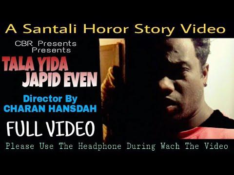 Tala Yida Japid Even / A Santali Horor Story Full Video