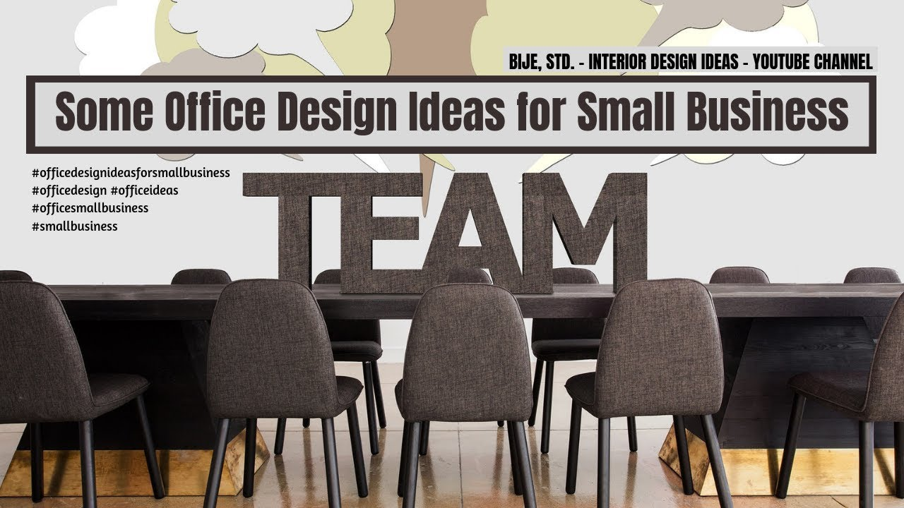 Some Office Design Ideas for Small Business