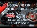 HONDA VFR 750 Mantenimiento Suspension Delantera