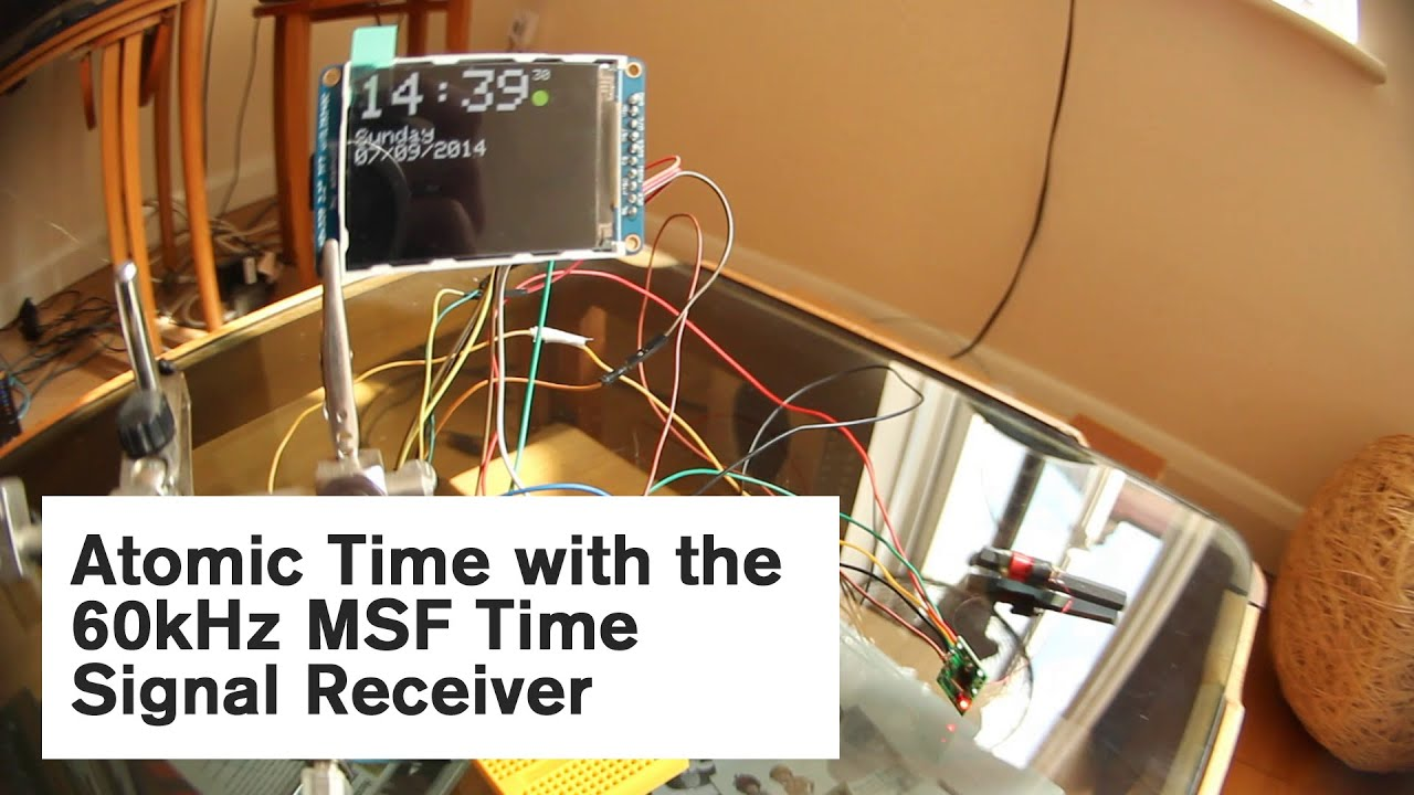 Atomic Time with the 60kHz MSF Time Signal Receiver