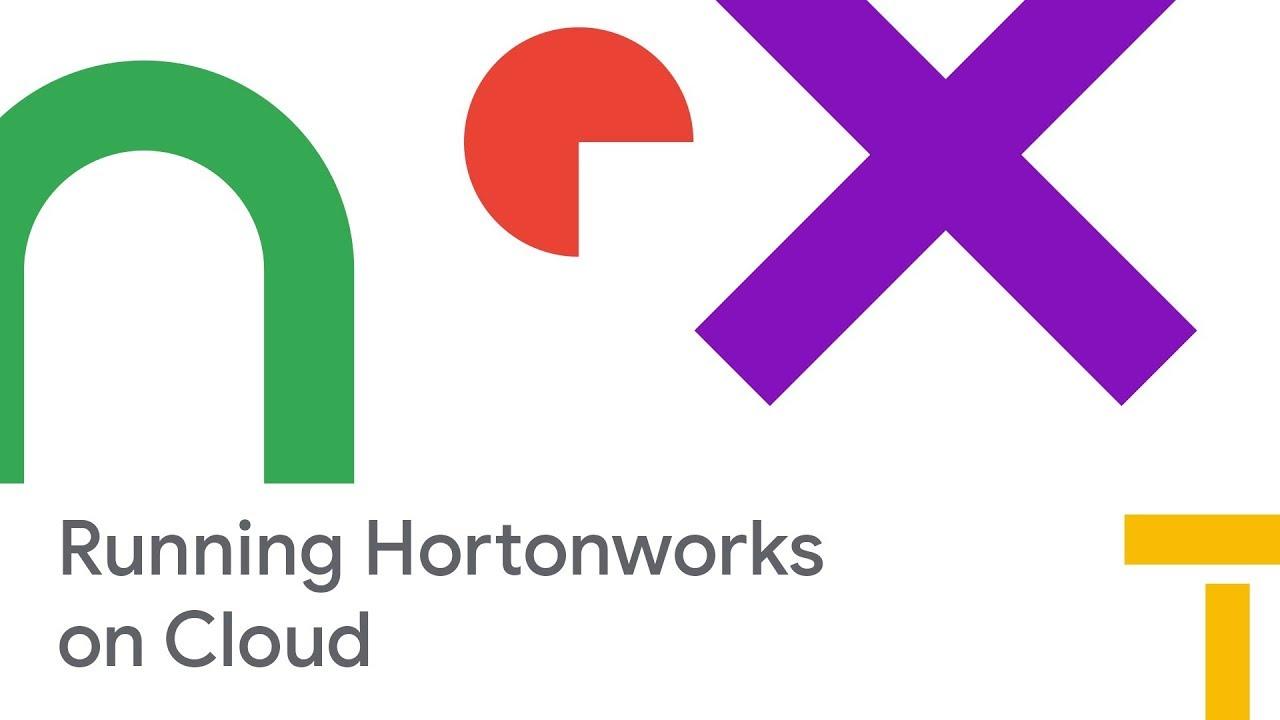 Running Hortonworks Data Platform on Google Cloud (Cloud Next '18)