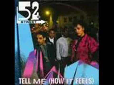 52nd STREET-TELL ME HOW IT FEELS