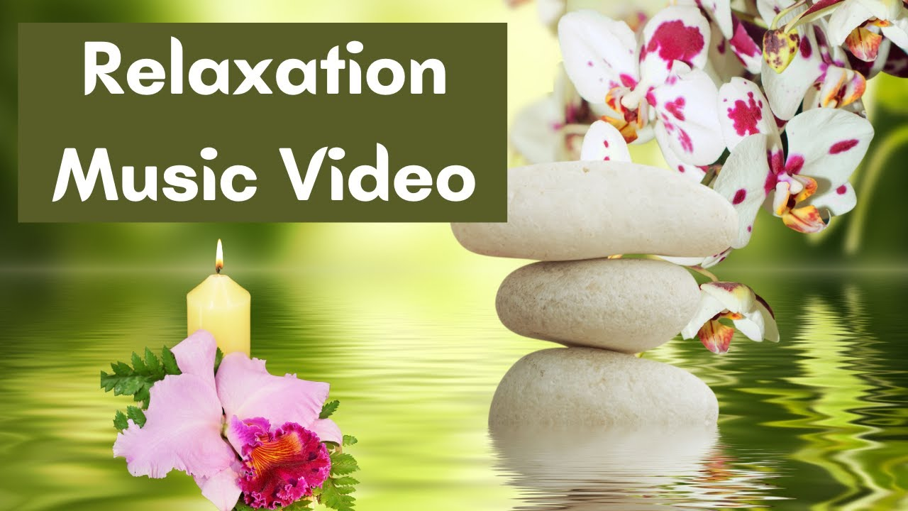 Music For Relaxation And Meditation Youtube