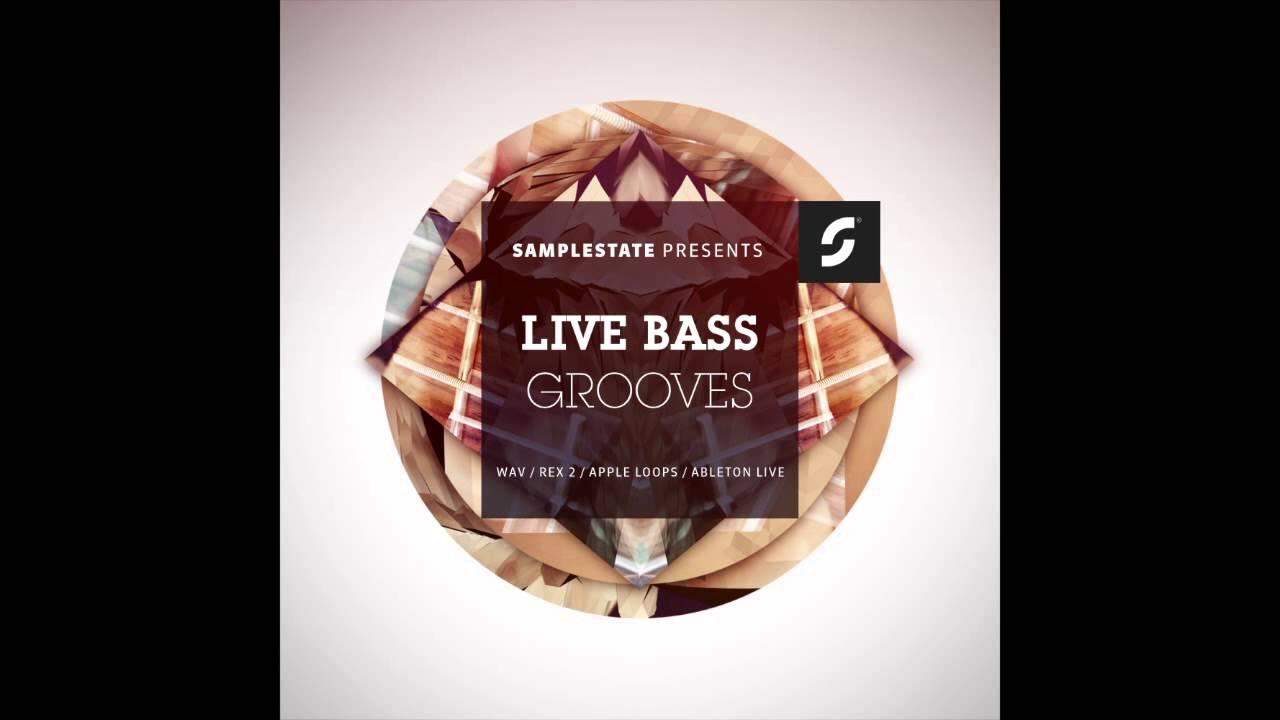 "Samplestate  ""Live Bass Grooves"" #1"