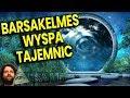 WYSPA BARSAKELMES – Tajna Baza UFO, BRAMA MIĘDZY WYMIARAMI ...