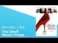 Top 4 Movies like The Devil Wears Prada - itcher playlist