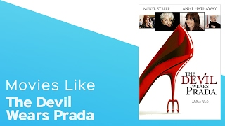 Top 4 Movies like The Devil Wears Prada - itcher playlist