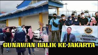 GUNAWAN BALIK KE JAKARTA ,!!!