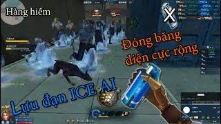 [Truy Kích QQ] Lựu đạn ICE AI | Skill đóng băng diện cực rộng