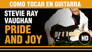 Como tocar Pride and Joy de Stevie Ray Vaughan en guitarra, todo el tema CLASE TUTORIAL