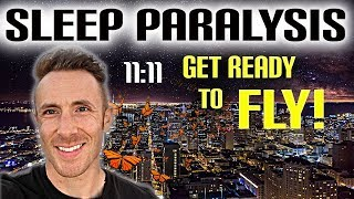 Sleep Paralysis! - (Why It Happens & Why It's A GREAT Sign)