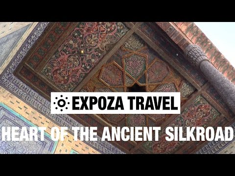 The Heart Of The Ancient Silkroad (Uzbekistan) Vacation Travel Video Guide