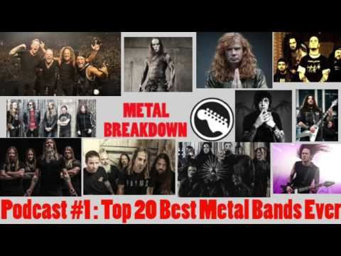 Podcast #1: Top 20 Best Metal Bands Ever