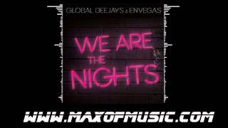 Watch music video: Global Deejays - We Are The Nights