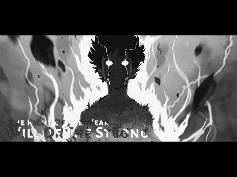 Will Of The Strong【ASMV】The Right Of The Weak