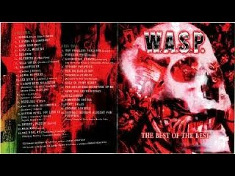 Download W.A.S.P. – The Best Of The Best (Full Album) 2007 [CD1]