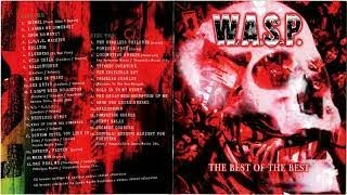 W.A.S.P. – The Best Of The Best (Full Album) 2007 [CD1]