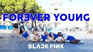[KPOP IN PUBLIC] | BLACKPINK (블랙핑크) - Forever Young Dance Cover [Misang] (One Shot ver.)