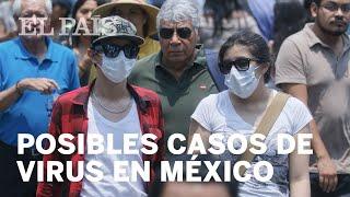VIRUS | MÉXICO estudia tres casos posibles de #CORONAVIRUS
