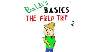 Baldi's Basics The Field Trip in a nutshell #16