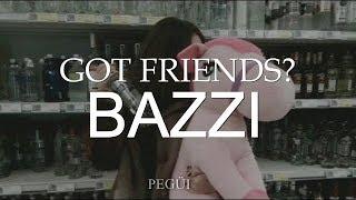 Got friends?- Bazzi. (Español)