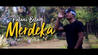 Patani Belum Merdeka - JoPatri | Fai Kencrut [COVER VERSION]