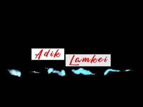 """Aimol New Feature Film """" ADIK LAMKEI """""""