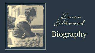 Karen Silkwood Biography