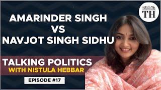 Amarinder Singh vs Sidhu: what is happening in Punjab? | Talking Politics with Nistula Hebbar