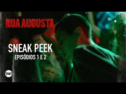 Rua #AugustaTNT | SNEAK PEEK | Eps. 01 e 02