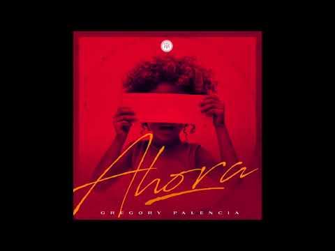 Gregory Palencia - Contigo (Track 04 Album Ahora)