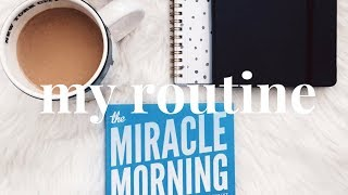 My Miracle Morning Routine | How to Be Productive Before 8am