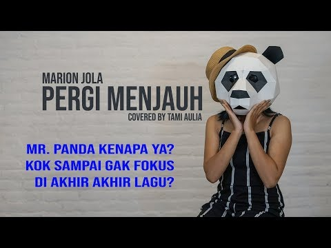 Marion Jola - Pergi Menjauh cover by Tami Aulia Live Acoustic feat Mr. Panda
