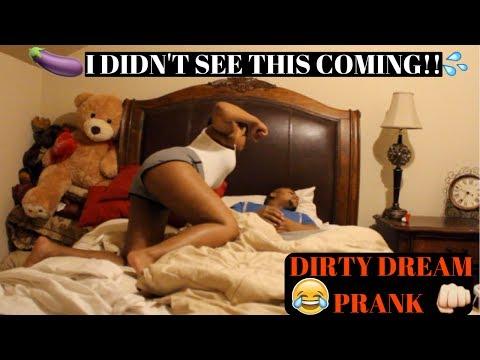 DIRTY DREAMS PRANK/CHEATING  PRANK  ON...