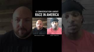 A Conversation About Race in America