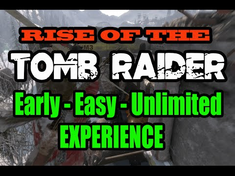 Rise of the Tomb Raider - Early Easy Unlimited EXPERIENCE
