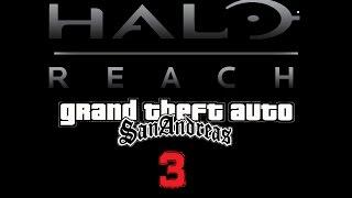 Halo Reach GTA san andreas- Loquendo Capítulo 3: La torre de la muerte