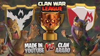 CLAN WAR LEAGUE 2° STAGIONE- Made in Youtube Vs Clan Arabo - Clash of clans ita