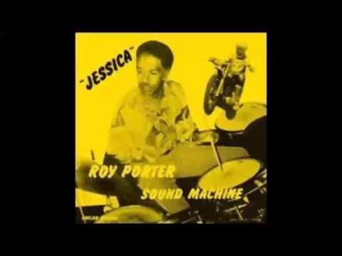 Roy Porter Sound Machine - Jessica (1971) [FULL ALBUM] - YouTube