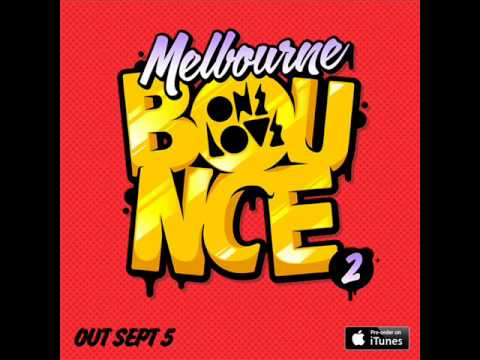 melbourne bounce, EDM & dirty house session party mix vol 1